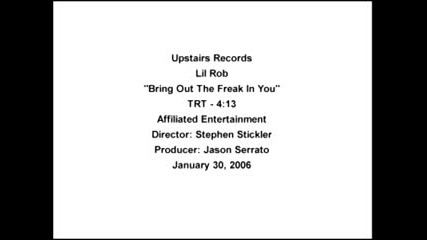 Lill Rob - Bring Out The Freak No Copy !!!!