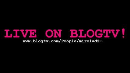 Blogtv Live - Mireladisco
