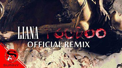 ЛИЯНА - Вуду ( Official Remix ), 2016