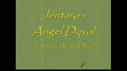 Jentaro - Angel Dqvol