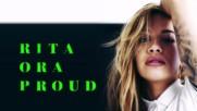 Rita Ora - Proud ( Audio )