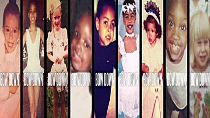 Beyonce- Bow down