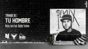 Nicky Jam ft. Daddy Yankee - Tu Hombre
