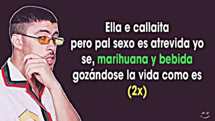 Bad Bunny - Callaita ( Letras)