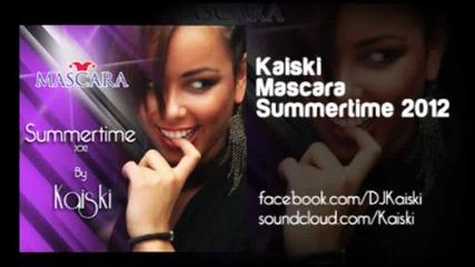Kaiski a.k.a. Kikko Ivanov - Mascara Summertime 2012