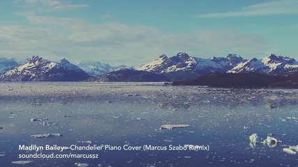 Sia - Chandelier (marcus Szabo Deep Remix)
