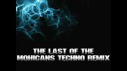 The Last of the Mohicans Remix