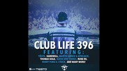 Tiеsto's Club Life Podcast 396 - First Hour