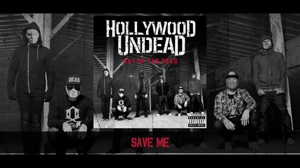 Hollywood Undead - Save Me [preview] (w⁄lyrics)