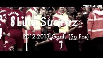 Luis Suarez _ All 2012-2013 Premier League Goals (so Far) _ Hd