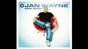 Jan Wayne - Stop Dreaming (lyrics)
