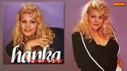 Hanka Paldum - Ne mogu kroz zivot sama - Hq Audio - 1990