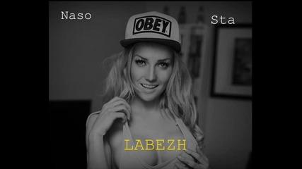 Naso, Sta & Labezh - На трака давам тона