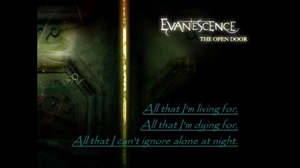Evanescence - All That i m Living For