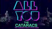 The Cataracs - All You (feat. Waka Flocka & Kaskade)