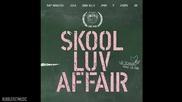 [+ Бг Превод] Bts - Outro - Propose [mini Album - Skool Luv Affair]