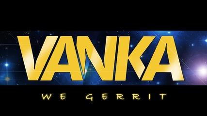 Vanka - We Gerrit