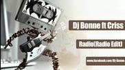 Румънско! Dj Bonne feat Criss-tina - Radio
