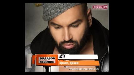 Azis – Djanam, djanam (2015) / Азис – Джанъм, джанъм/