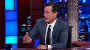The Late Show with Stephen Colbert / Късното Шоу със Стивън Колбер - Епизод 6 - 15 Септември '15