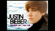 Песента на Justin Bieber - Never let you go