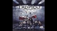 Tropico Band - Evo ti sve - (Audio 2011) HD