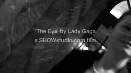 Lady Gaga - The Left Eye