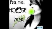 ^^ ... House * Music ... ~