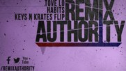 Trap - Tove Lo - Habits Keys N Krates Flip