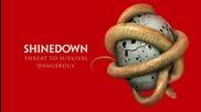 *превод* Shinedown - Dangerous ( Official Audio)