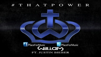 Премиера ! Will.i.am ft. Justin Bieber - That Power