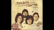 Тангра - не е за теб