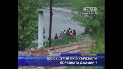 6te se stroi li v Kardzhali Porednata Djamiya ?