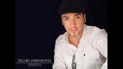 Zeljko Joksimovic - Pola srca 2009