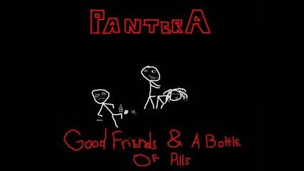 Pantera - Good Friends & a Bottle Of Pills (lyrics)