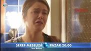 Въпрос на чест * Seref Meselesi еп.8 трейлър 2