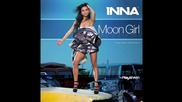 Inna - Moon Girl ( by Play & Win ) + Превод