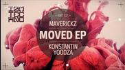 Maverickz And Konstantin Yoodza - Moved ( Original Mix ) [high quality]