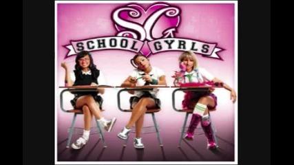What Goes Around - School Gyrls