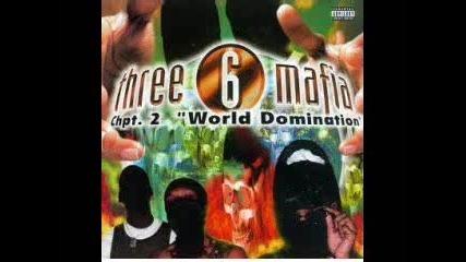 Three 6 Mafia - Anyone Out There
