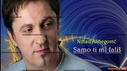 Nihad Alibegovic 2012 - Samo Ti Mi Falis - prevod