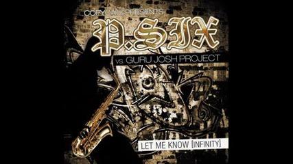 Exclusive! P. Six Vs. Guru Josh Project - Let Me Know ( Infinity ) 2009