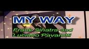 Luciano Pavarotti & Frank Sinatra - My Way