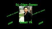 Djcilgin - Dansci Vs Smail Yk - Bi Dudakver