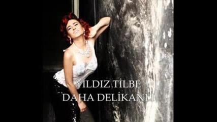 Yildiz Tilbe - Daha Delikanli 2011