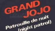 Grand Jojo - patrouille de nuit--1978