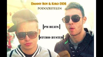 Danny Boy & Kiro Dds - Подозрителен