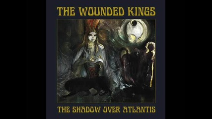 The Wounded Kings – Invocation of the Ancients