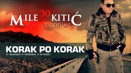 Mile Kitic _ Korak po korak (2011)