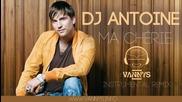 (2012) Dj Antoine - Ma Cherie Инструментален Ремикс